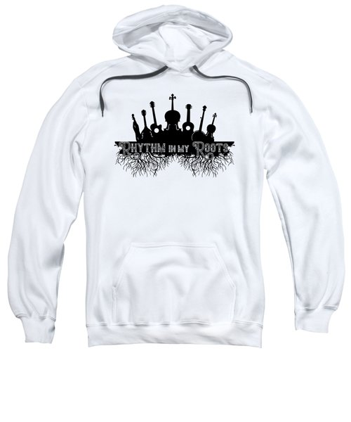 Rhythm In My Roots Sweatshirt