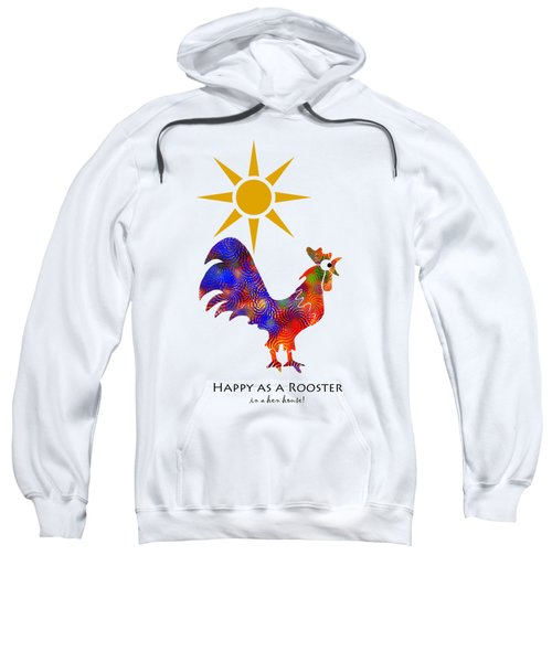 Rooster Pattern Art Sweatshirt by Christina Rollo