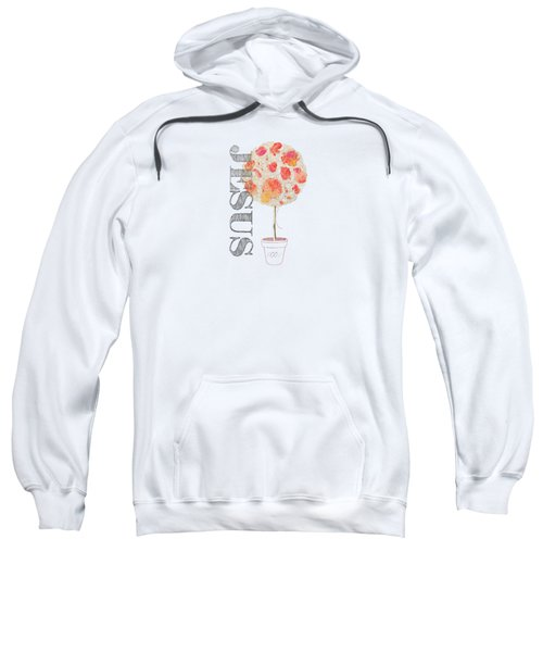 Rooted And Firmly Grounded In Love Sweatshirt