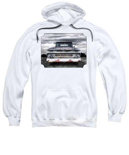 Rust And Proud - 62 Chevy Fleetside Sweatshirt