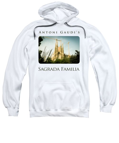 Sagrada Familia With Catalonia's Flag Sweatshirt by Alejandro Ascanio