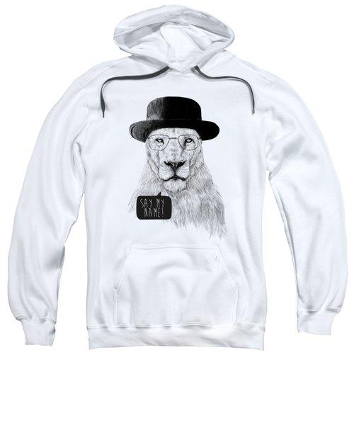 Say My Name Sweatshirt by Balazs Solti