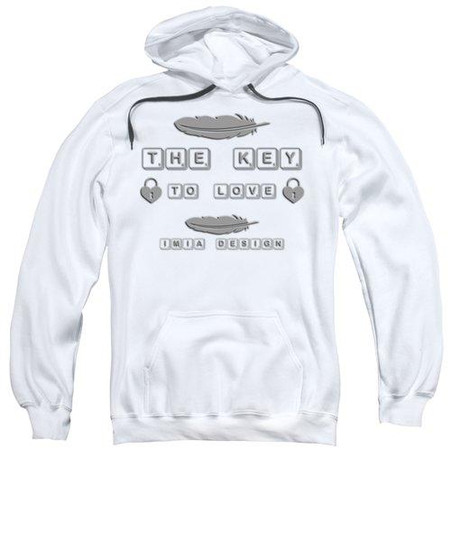 Shabby Chic - The Key To Love Sweatshirt
