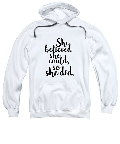 She Believed She Could So She Did Sweatshirt