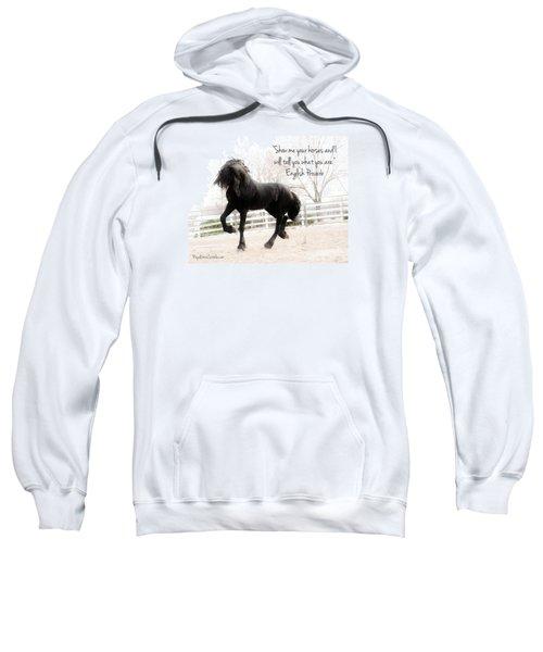 Show Me Your Horse Sweatshirt
