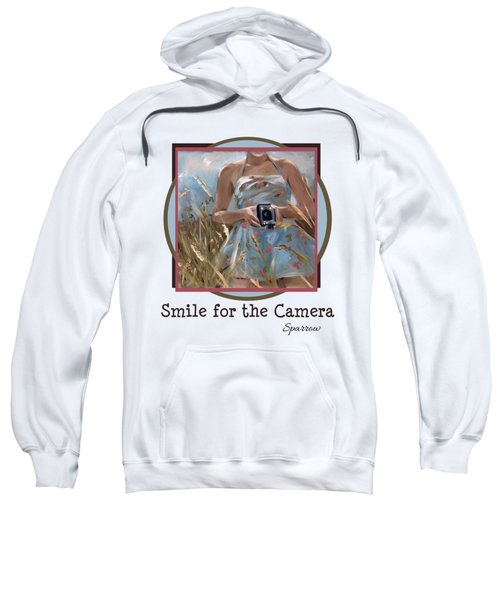 Smile For The Camer Sweatshirt