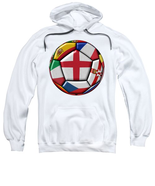 Soccer Ball With Flag Of England In The Center Sweatshirt