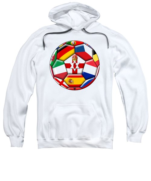 Soccer Ball With Flags - Flag Of  Northern Ireland In The Center Sweatshirt