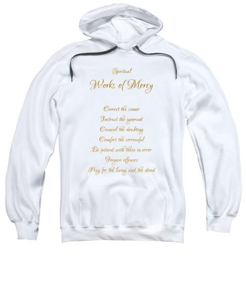 Spiritual Works Of Mercy White Background Sweatshirt