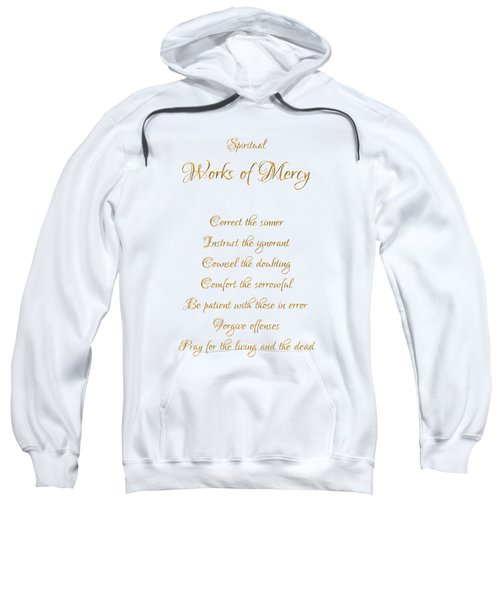 Spiritual Works Of Mercy White Background Sweatshirt