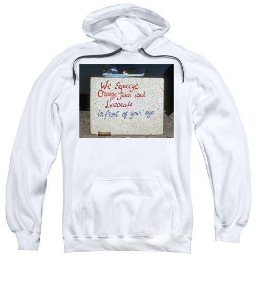 Squeezed Juice Sign Sweatshirt