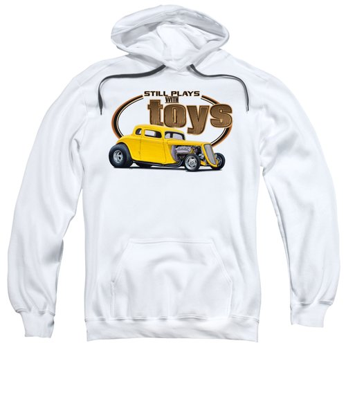 Still Plays With Hot Rod Cars Sweatshirt