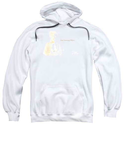 Stop Harming Others Sweatshirt