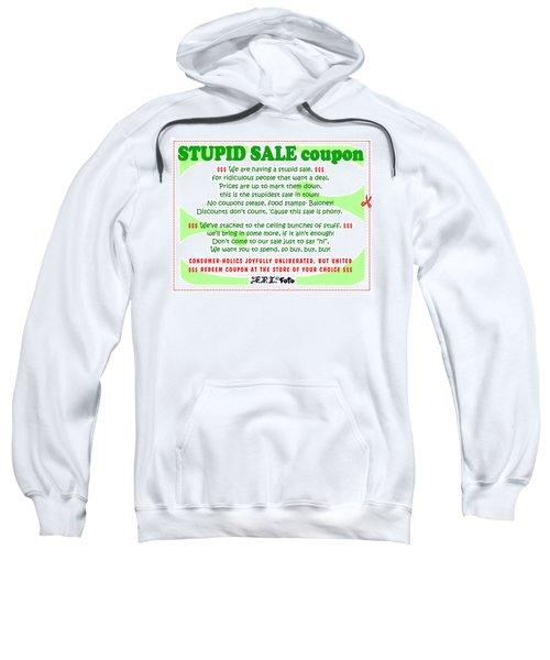 Real Fake News Stupid Sale Ad Sweatshirt