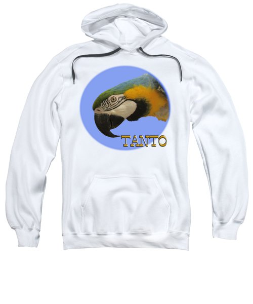Tanto Sweatshirt by Zazu's House Parrot Sanctuary