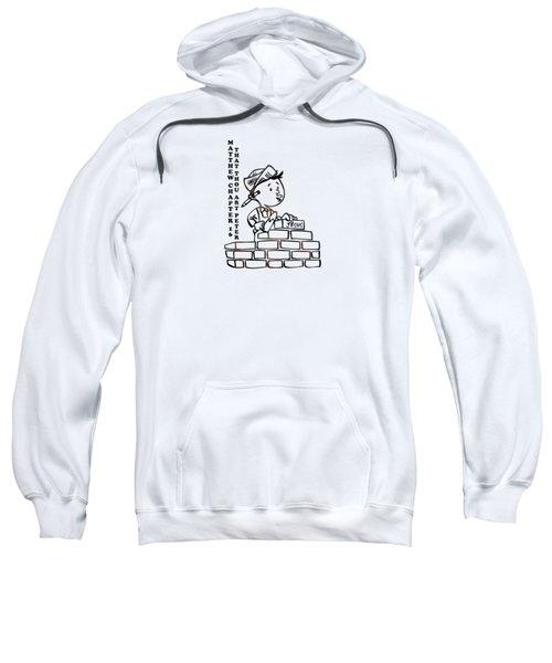 That Thou Art Peter Matthew Chapter 16 Sweatshirt