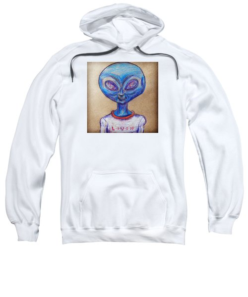 The Alien Is L-i-v-i-n Sweatshirt