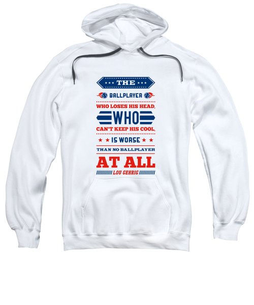 The Ballplayer Who Loses His Head Quotes Poster Sweatshirt