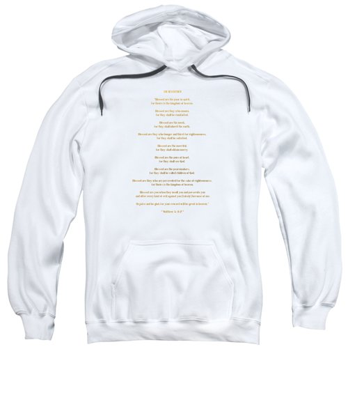 The Beatitudes Gospel Of Matthew Sweatshirt