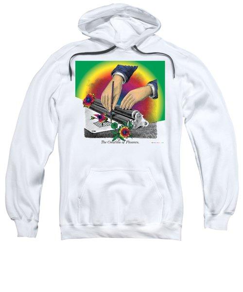 The Creation Of Flowers Sweatshirt