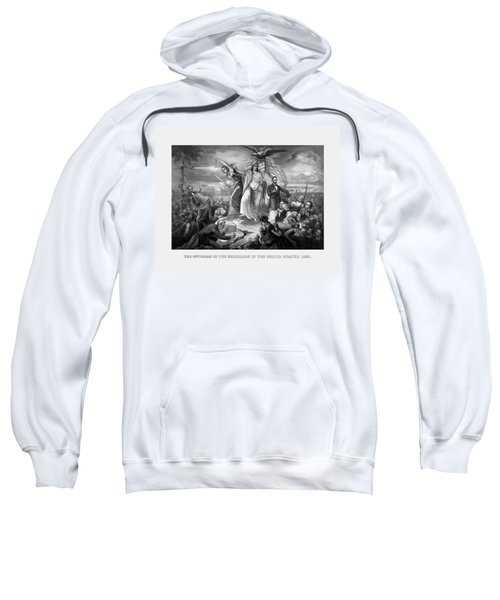 The Outbreak Of The Rebellion In The United States Sweatshirt