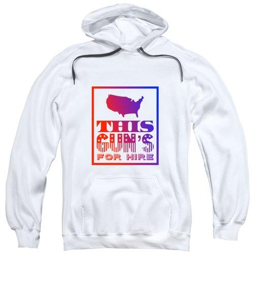 This Gun's For Hire Sweatshirt