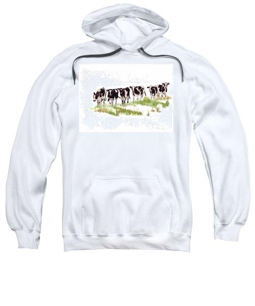 Till The Cows... Sweatshirt