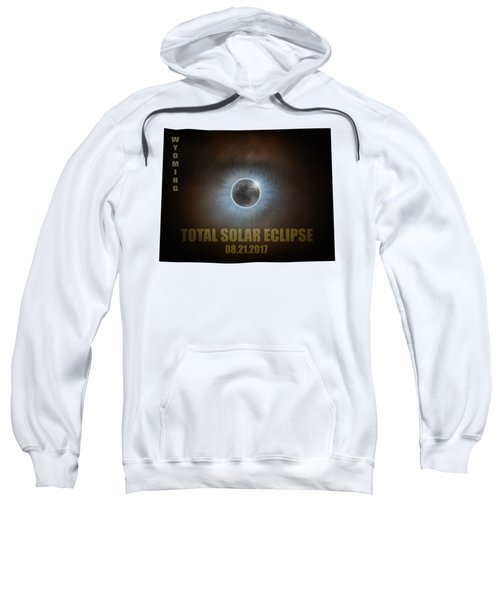 Total Solar Eclipse In Wyoming Map Outline Sweatshirt