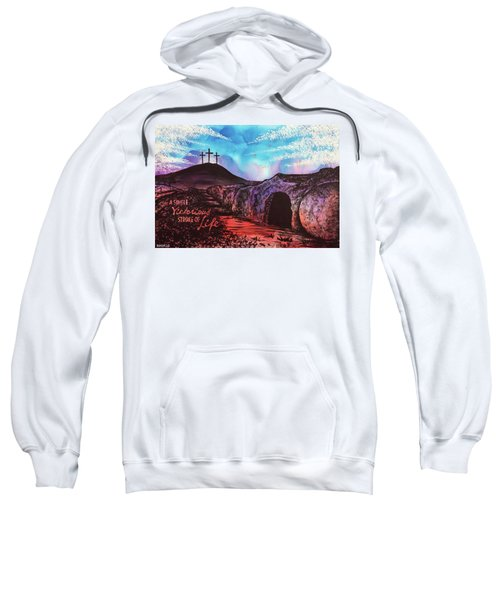 Triumphant Life Sweatshirt