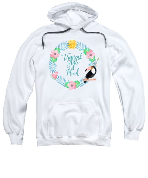 Tropical State Of Mind Teal Sweatshirt