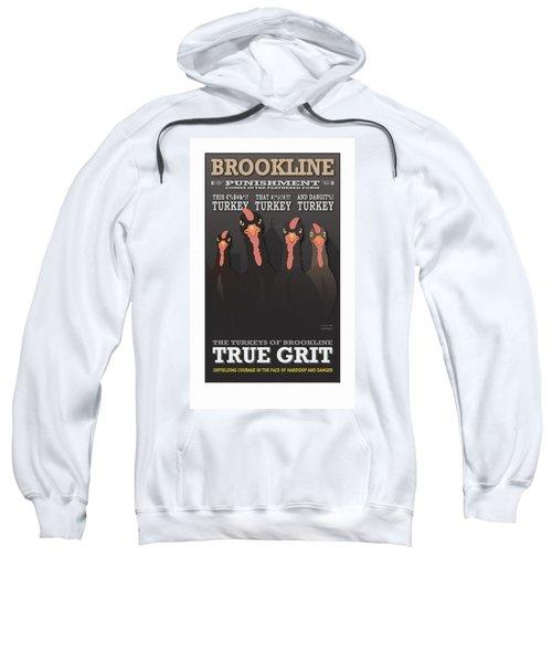 True Grit Sweatshirt
