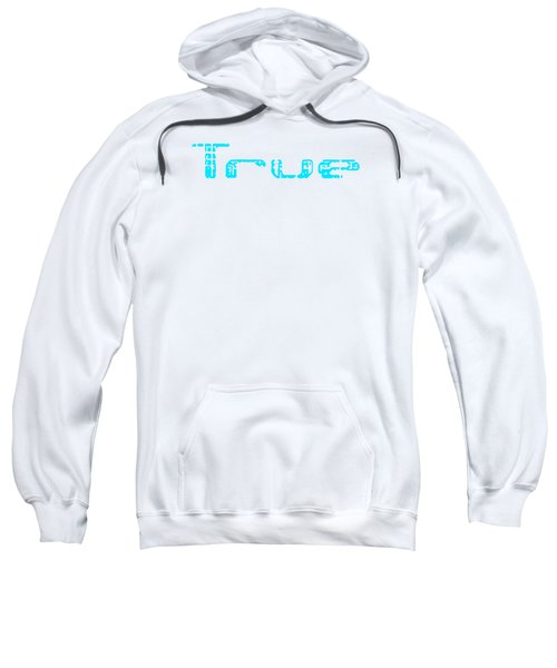 True Three Sweatshirt