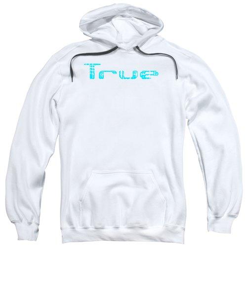 True Three Sweatshirt