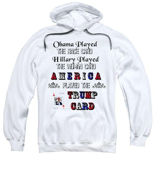 Trump Card Sweatshirt