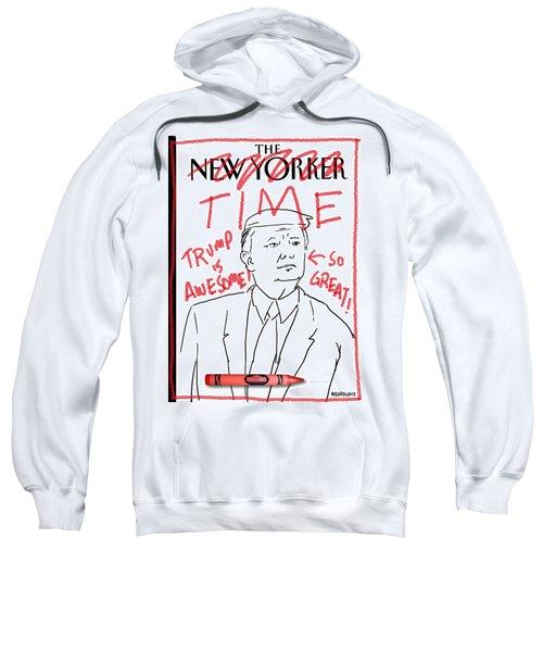 Trump Time Sweatshirt