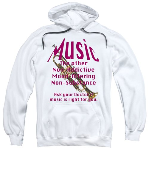 Trumpet Music Is Right For You 5496.02 Sweatshirt