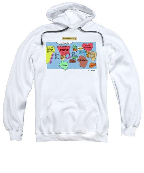 Trumpworld Map Sweatshirt