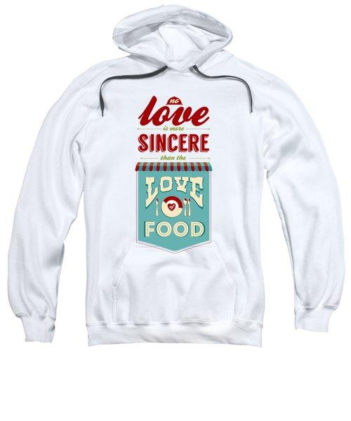 Typography Art Quotes Poster Sweatshirt