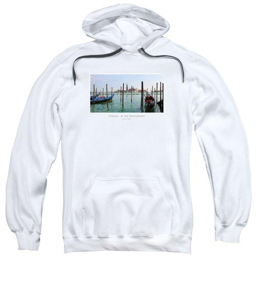 Venetia - At The Waterfront Sweatshirt