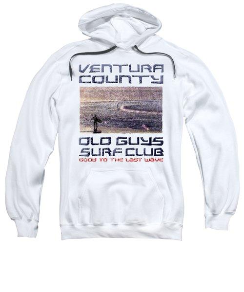 Ventura County Old Guys Surf Club Sweatshirt