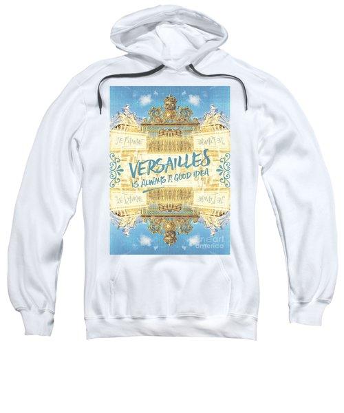 Versailles Is Always A Good Idea Golden Gate Sweatshirt