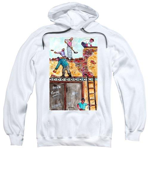 Watching Construction Workers Sweatshirt