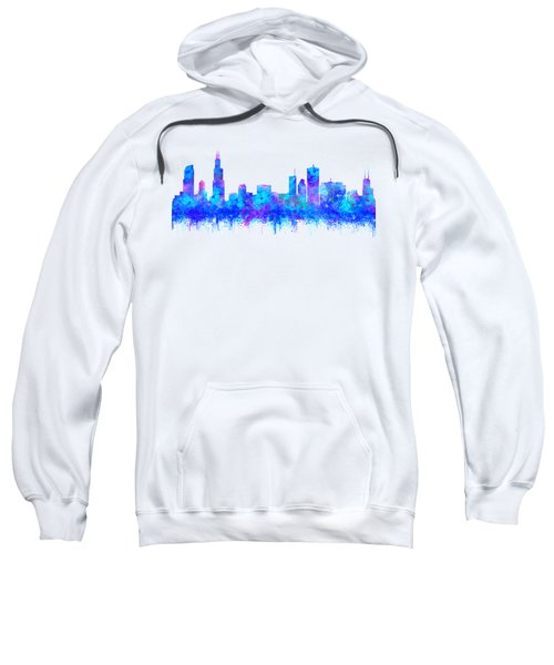 Sweatshirt featuring the painting Watercolour Splashes And Dripping Effect Chicago Skyline by Georgeta Blanaru