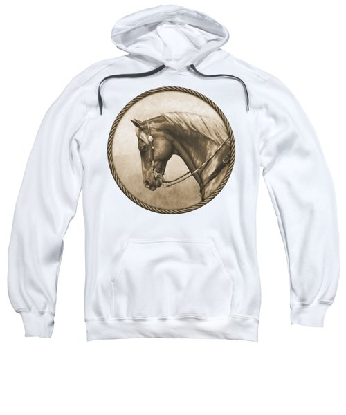 Western Pleasure Quarter Horse In Sepia Sweatshirt