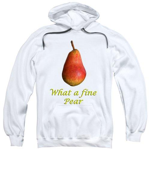 What A Fine Pear Sweatshirt by Gillian Singleton