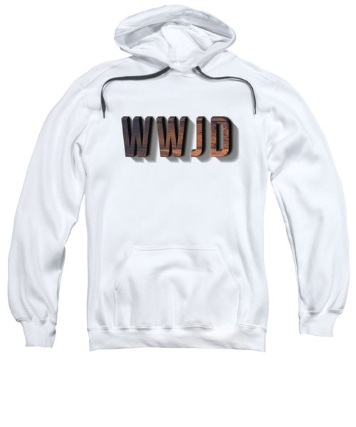 What Would Jesus Do Tee Sweatshirt