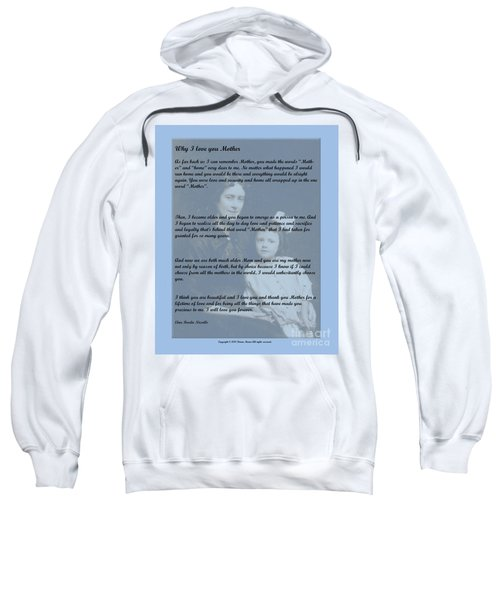 Why I Love You Mother Sweatshirt