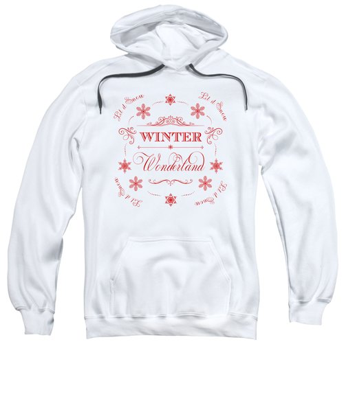 Winter Wonderland Let It Snow Sweatshirt