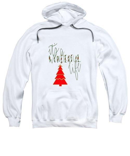 Wonderful Life Sweatshirt