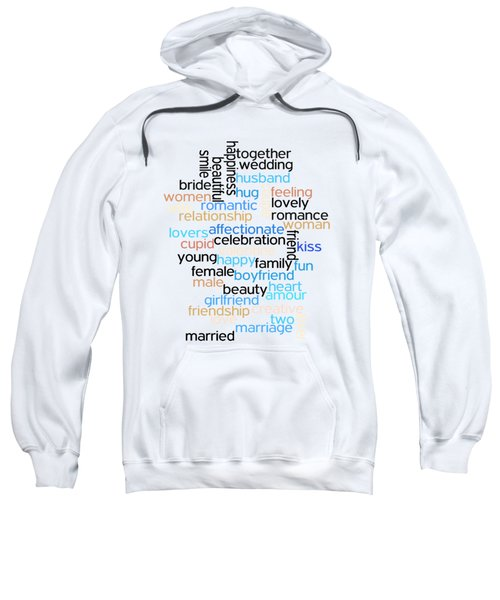 Words Of Love Sweatshirt